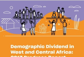 Demographic Dividend in West Africa and Central Africa :2017 Progress Report